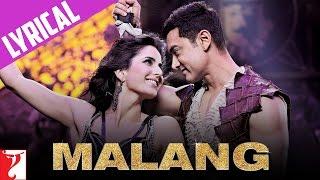 Lyrical | Malang | Song with Lyrics | DHOOM:3 | Aamir Khan | Katrina Kaif | Pritam | Sameer Anjaan