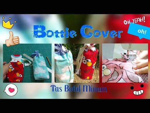 BOTTLE COVER / Cara jahit Tas utk Botol Minum