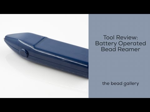 Tool Review: Battery Operated Bead Reamer