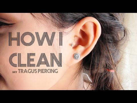 How I Clean My Tragus Piercing