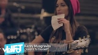 Kacey Musgraves - Round & Round with Kacey Musgraves: 'Keep It To Yourself' (VEVO LIFT)