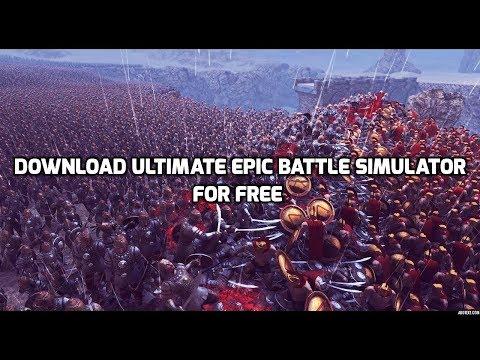 Ultimate Epic Battle Simulator Download Free - Tutorial For PC [Pre Crack]