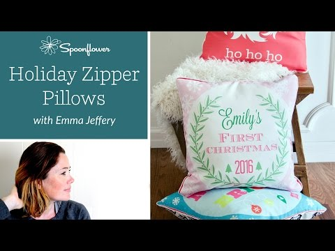 Holiday Zipper Pillow Tutorial (Quick and Easy!)   Spoonflower