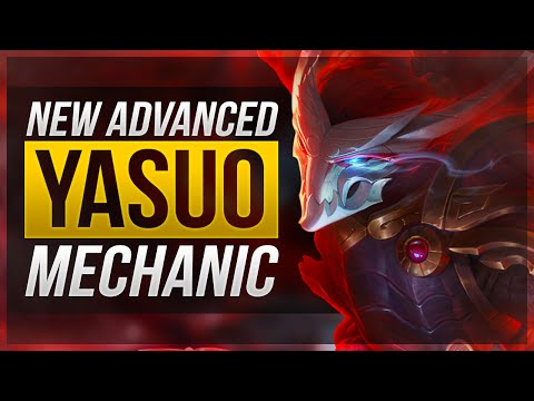 'NEW' ADVANCED YASUO MECHANIC - League of Legends