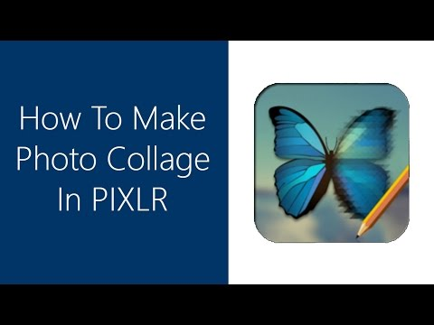 How To Make Photo Collage In Pixlr Editor