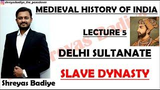 Slave Dynasty | Delhi Sultanate | Medieval History of India