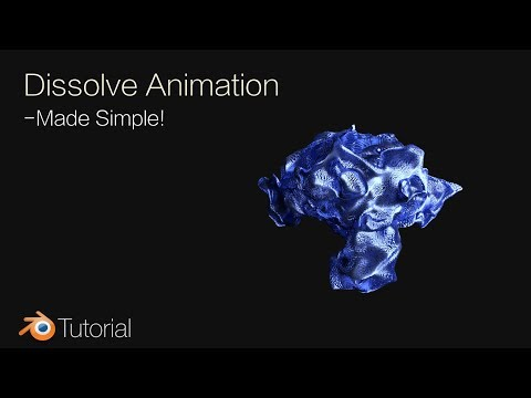 Blender Tutorial: Dissolve Animation for Beginners (Cycles)