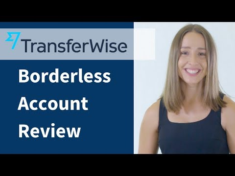 TransferWise Borderless Account Review 2018