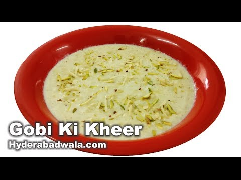 Gobi Ki Kheer Recipe Video - How to Make Cauliflower Rice Pudding - Easy, Quick & Simple