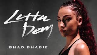 """BHAD BHABIE """"Lotta Dem"""" (Official Audio)"""