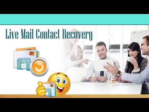 Windows Live Mail contact Recovery