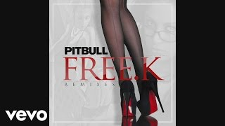 Pitbull - FREE.K (Made Monster Mix) [Audio]