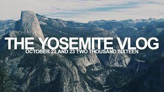 EXPLORING YOSEMITE | Half Dome, Glacier Peak, etc.