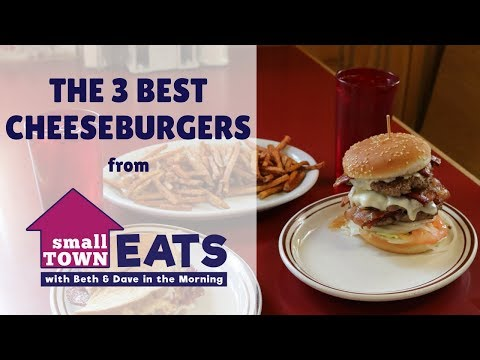 The 3 Best Burgers of Small Town Eats