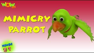 Mimicry Parrot -  Motu Patlu in Hindi - 3D Animation Cartoon for Kids -As seen on Nickelodeon