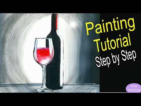 How to paint BOTTLE & GLASS red WINE. Painting Tutorial Step by Step in acrylic for beginners