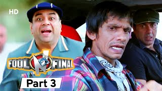Fool N Final - Superhit Bollywood Comedy Movie - Part 3 - Paresh Rawal, Johnny Lever - Sunny Deol