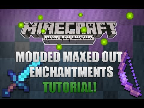 Minecraft Xbox 360 - How To Get Modded Enchantments - INCLUDES DOWNLOAD!