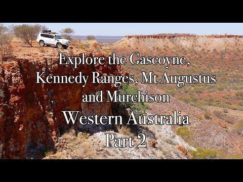 Explore the Gascoyne, Kennedy Range, Mt Augustus, Murchison - Western Australia Part 2/3
