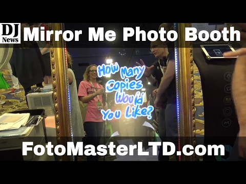 FotoMaster Mirror Me Interactive Photo Booth From Photo Booth Expo 2017 | Disc Jockey News