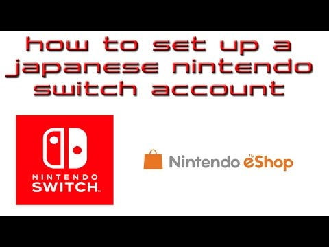 How to set up a Japanese Nintendo Switch Account