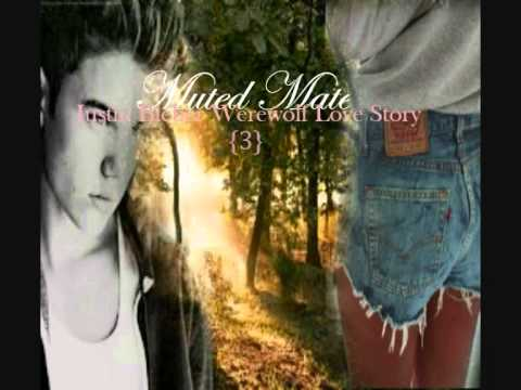 Muted Mate ; Justin Bieber 'Werewolf' Love Story - Chapter.3
