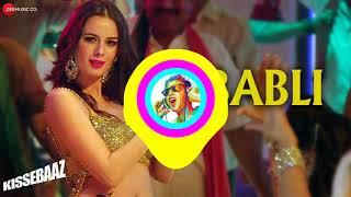 Babli Babli Babli Audio Song | Kissebaaz Evelyn Sharma