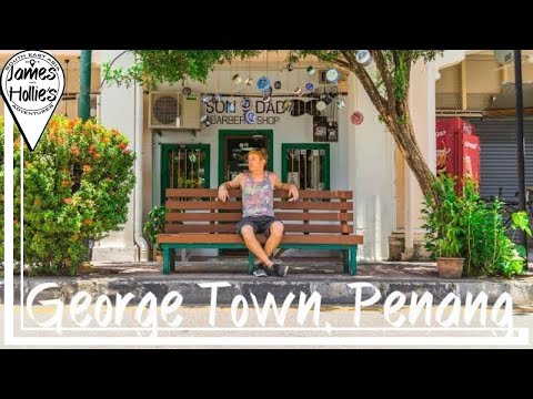 TOP SIGHT SEEING in George Town, Penang | Malaysia Travel Vlog BARBSTER360