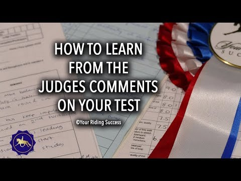 How Do I Learn From The Judges Comments On My Dressage Test? - Competition Mastery TV Ep9
