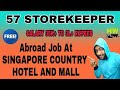 57 New Storekeeper Free Jobs At Singapore Hotel And Mall department, No Agency Or Agent Charges