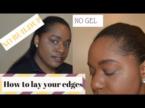 HOW I LAY MY EDGES WITHOUT GEL