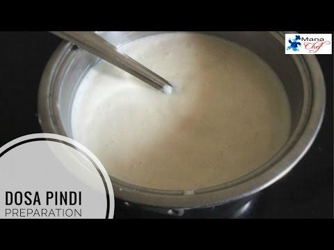Dosa Pindi Preparation Method in Telugu