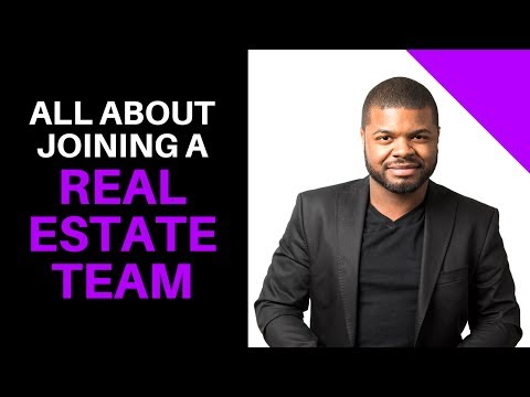 Real Estate Teams: Joining A Real Estate Team