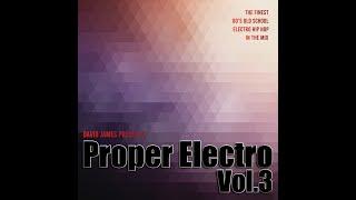 Proper Electro Vol.3 (80's Old School Hip Hop Electro Funk Mix)