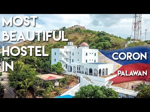 MOST BEAUTIFUL HOSTEL in CORON PALAWAN - Philippines Travel Vlog Ep 4