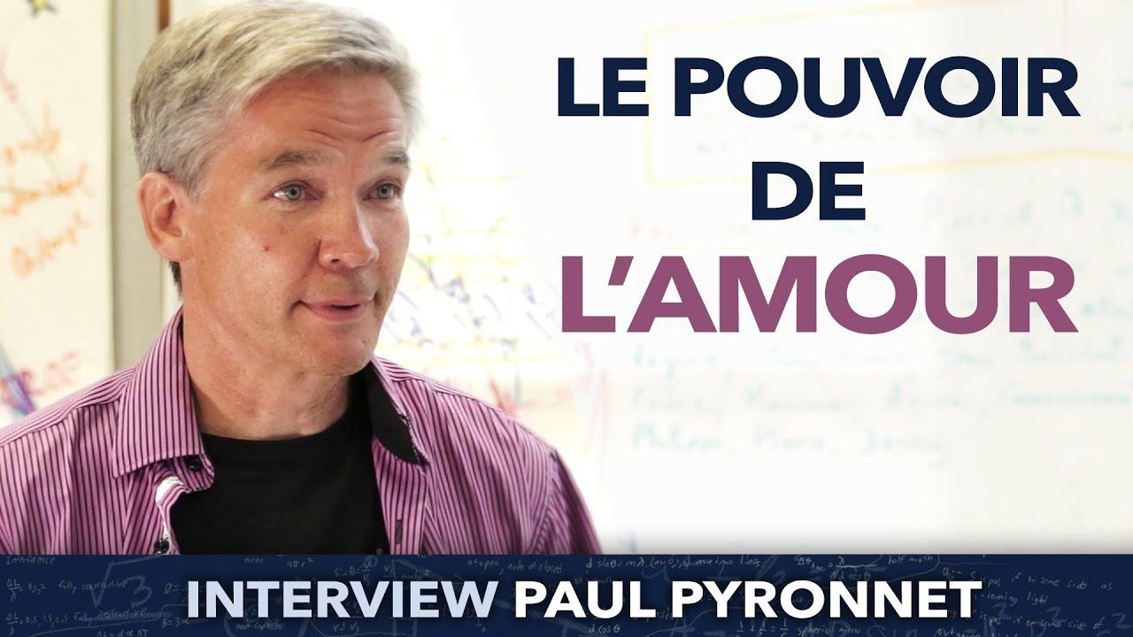 Le pouvoir de l'amour - Paul Pyronnet