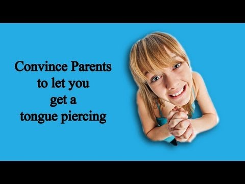 Persuade Your Parents About Tongue Piercings