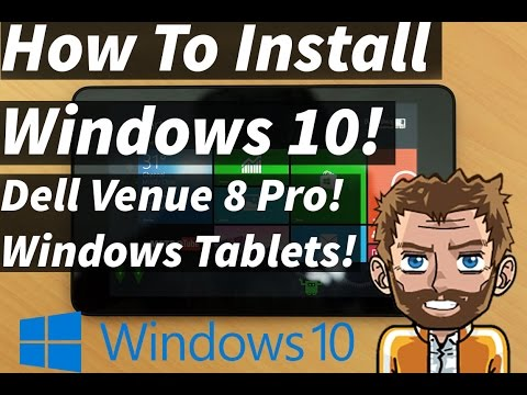 How To Install Windows 10 To Your Tablet! Free Windows 10! Activated! Dell Venue 8 Pro!