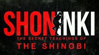 The Secret Teachings of the SHINOBI | Ninja | Shoninki | By  Master Natori Masazumi.