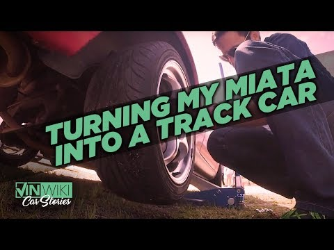 What does it really take to build a Miata Track Car?