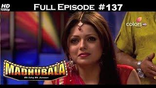 Madhubala - Full Episode 125 - With English Subtitles