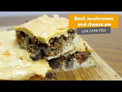 BEEF, MUSHROOMS AND CHEESE PIE 🥧 • Low Carb Pies #2