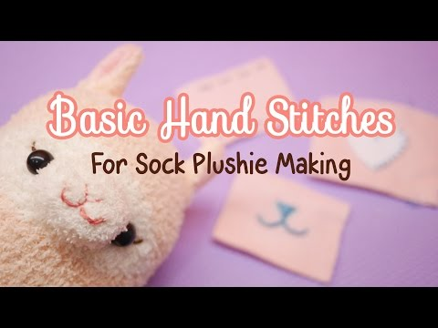 5 Basic Hand Stitches (Sock Plushie Making) for Beginners!