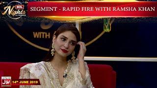 Rapid Fire with Ramsha Khan   BOL Nights with Ahsan Khan   BOL Entertainment