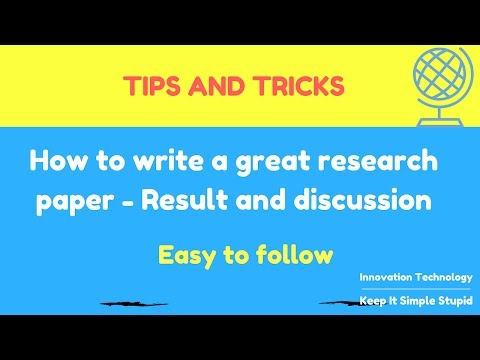 How to write a great research paper fast - Result and discussion