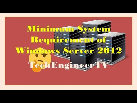 Minimum System Requirement of Windows Server 2012