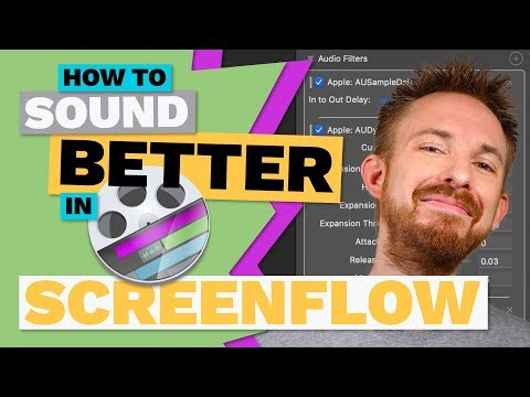 How to Sound Better in ScreenFlow Best ScreenFlow Audio Filters