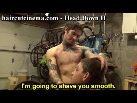 Xxx Mp4 HaircutCinema Com Head Down 2 The Shave 3gp Sex