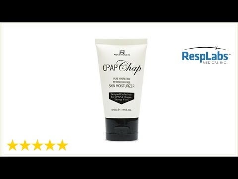 CPAP Chap for Oxygen Therapy, BiPAP & CPAP Users | Facial Skin Moisturizer by RespLabs Medical