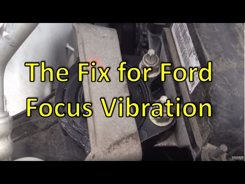Ford Focus Engine Vibration Fix - Featuring 2008 Model